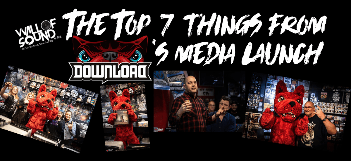 The Top 7 Things From Download's Media Launch